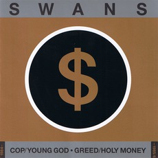 Cop / Young God / Greed / Holy Money