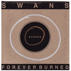 Forever Burned mp3 Artist Compilation by Swans