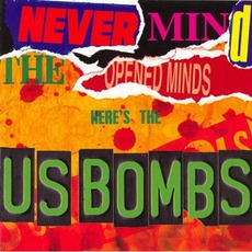 Never Mind The Open Minds by U.S. Bombs