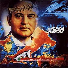 In Gorbachev We Trust mp3 Album by The Shamen