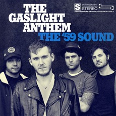 The '59 Sound mp3 Album by The Gaslight Anthem