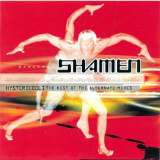 Hystericool: The Best Of The Alternative Mixes mp3 Remix by The Shamen