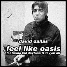 Feel Like Oasis