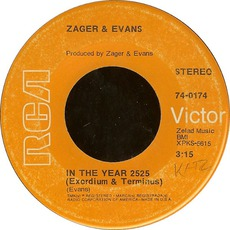 In The Year 2525 / Little Kids by Zager & Evans