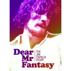 Dear Mr Fantasy: The Jim Capaldi Story