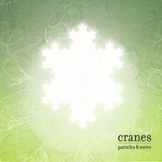 Particles & Waves mp3 Album by Cranes