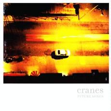 Future Songs mp3 Album by Cranes
