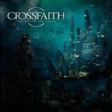 The Dream, The Space mp3 Album by Crossfaith