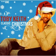 A Toby Keith Classic Christmas, Volume One