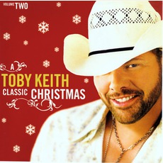 A Toby Keith Classic Christmas, Volume Two