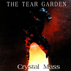 Crystal Mass by The Tear Garden