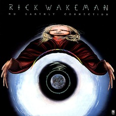 No Earthly Connection mp3 Album by Rick Wakeman