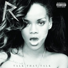 Talk That Talk (Deluxe Edition) by Rihanna