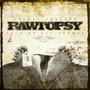 Rawtopsy