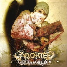 Goremageddon: The Saw And The Carnage Done mp3 Album by Aborted
