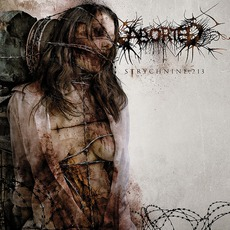 Strychnine.213 mp3 Album by Aborted