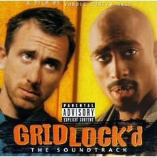 Gridlock'd mp3 Soundtrack by Various Artists