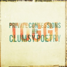 Private Confessions & Clumsy Poetry