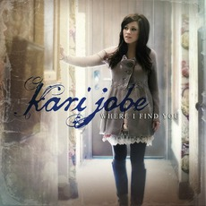 Where I Find You mp3 Album by Kari Jobe