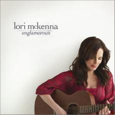 Unglamorous mp3 Album by Lori McKenna