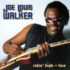 Heritage Of The Blues: Ridin' High Live by Joe Louis Walker