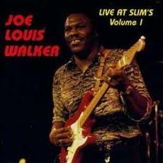 Live At Slim's, Volume 1 by Joe Louis Walker