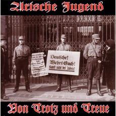 Von Trotz Und Treue by Arische Jugend
