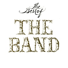 The Best Of The Band mp3 Artist Compilation by The Band