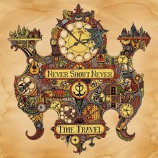 Time Travel mp3 Album by Never Shout Never