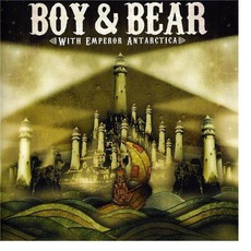 With Emperor Antarctica mp3 Album by Boy & Bear