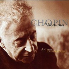 The Nocturnes As Played By Artur Rubinstein (Feat. Piano: Artur Rubinstein) mp3 Album by Frédéric Chopin