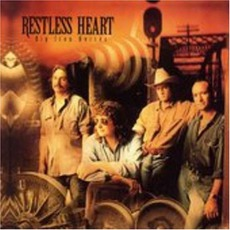 Big Iron Horses mp3 Album by Restless Heart