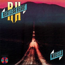 Wheels mp3 Album by Restless Heart