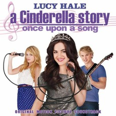 A Cinderella Story: Once Upon A Song mp3 Soundtrack by Various Artists