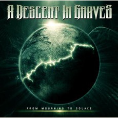 From Mourning To Solace by A Descent In Graves