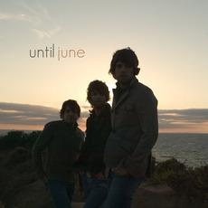 Until June mp3 Album by Until June