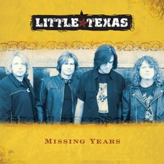 Missing Years by Little Texas