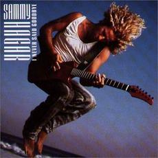I Never Said Goodbye mp3 Album by Sammy Hagar