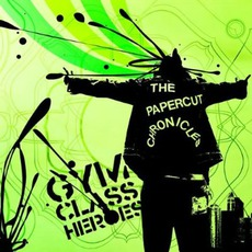 The Papercut Chronicles mp3 Album by Gym Class Heroes