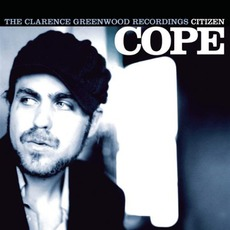 The Clarence Greenwood Recordings mp3 Album by Citizen Cope