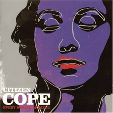 Every Waking Moment mp3 Album by Citizen Cope