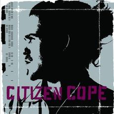 Citizen Cope mp3 Album by Citizen Cope