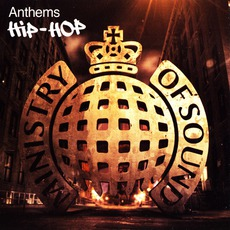 Ministry Of Sound: Anthems: Hip Hop by Various Artists