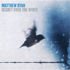 Regret Over The Wires