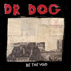 Be The Void mp3 Album by Dr. Dog