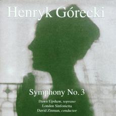 Symphony No. 3 (London Sinfonietta Feat. Conductor: David Zinman, Soprano: Dawn Upshaw) mp3 Album by Henryk Mikołaj Górecki