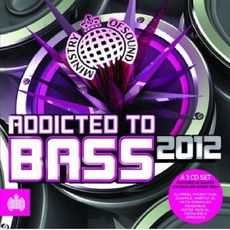 Ministry Of Sound: Addicted To Bass 2012 mp3 Compilation by Various Artists