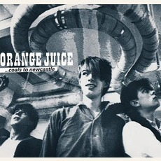 ...Coals To Newcastle mp3 Artist Compilation by Orange Juice
