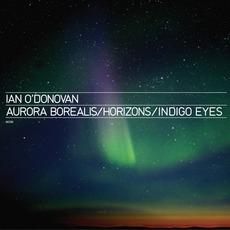 Aurora Borealis / Horizons / Indigo Eyes
