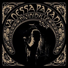 Divinidylle Tour mp3 Live by Vanessa Paradis